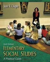 Elementary Social Studies: A Practical Guide (Paperback)
