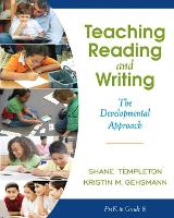 Teaching Reading and Writing: The Developmental Approach (Paperback)