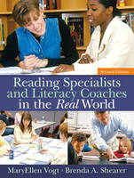 Reading Specialists and Literacy Coaches in the Real World (Hardback)