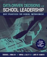 Data-Driven Decisions and School Leadership: Best Practices for School Improvement (Paperback)