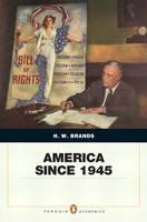 America Since 1945: Penquin Academic Edition (Paperback)