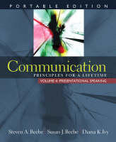 Communication: Principles for a Lifetime, Portable Edition -- Volume 4: Presentational Speaking (Paperback)