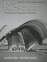 Answer Key to Accompany the Student Activities Manual for Reseau: Communication, Integration, Intersections (Paperback)