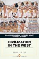 Civilization in the West: Penguin Academic Edition v. 1 (Paperback)