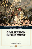 Civilization in the West: Penguin Academic Edition, Combined Volume (Paperback)