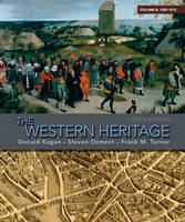 The Western Heritage: (1300-1815) v. B (Paperback)