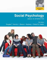 Social Psychology: Goals in Interaction (Paperback)