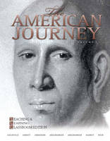 The American Journey: Volume 1: A History of the United States (Paperback)
