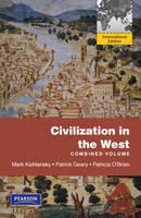 Civilization in the West, Penguin Academic Edition, Combined Volume: Penguin Academic Edition, Combined Volume (Paperback)
