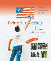 Living Democracy, 2010 Update, Brief Texas Edition (Paperback)