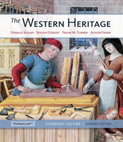 The Western Heritage: Combined Volume Plus New MyHistoryLab with Etext -- Access Card Package