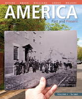 America: Past and Present, Volume 1 Plus New MyHistoryLab with Etext -- Access Card Package