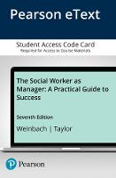 The Social Worker as Manager: A Practical Guide to Success, Pearson eText -- Access Card (Digital product license key)