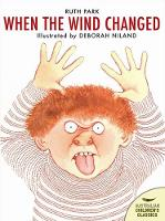 When the Wind Changed - Australian Children's Classics (Paperback)