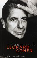 Stranger Music: Selected Poems and Songs (Paperback)
