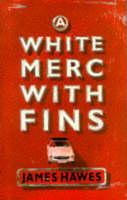 A White Merc with Fins (Hardback)
