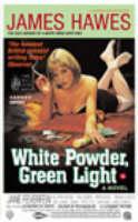 White Powder, Green Light (Paperback)