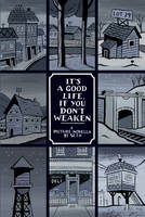 It's a Good Life, if You Don't Weaken (Paperback)