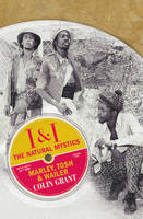 I & I: The Natural Mystics: Marley, Tosh and Wailer (Hardback)