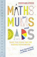 Maths for Mums and Dads (Hardback)