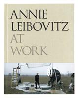 Annie Leibovitz at Work (Hardback)