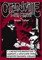 Grandville Mon Amour - Grandville Series (Hardback)