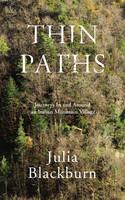 Thin Paths: Journeys in and around an Italian Mountain Village (Hardback)