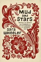 Mud and Stars: Travels in Russia with Pushkin and Other Geniuses of the Golden Age (Hardback)