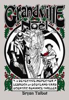 Grandville Noel - Grandville Series (Hardback)