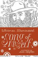 Whitman Illuminated: Song of Myself (Hardback)