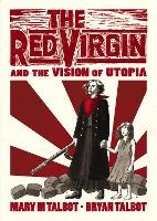 The Red Virgin and the Vision of Utopia (Hardback)
