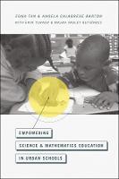 Empowering Science and Mathematics Education in Urban Schools (Hardback)