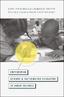 Empowering Science and Mathematics Education in Urban Schools (Paperback)