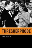 Thresherphobe (Paperback)