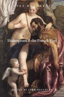 Shakespeare and the French Poet (Hardback)