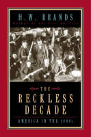 The Reckless Decade: America in the 1890s (Paperback)