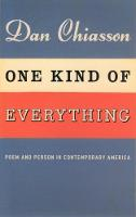 One Kind of Everything: Poem and Person in Contemporary America (Hardback)