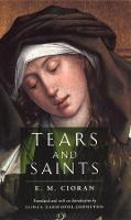 Tears and Saints (Hardback)