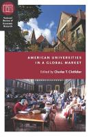 American Universities in a Global Market - (NBER) National Bureau of Economic Research Conference Reports (CHUP) (Paperback)