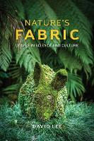 Nature's Fabric: Leaves in Science and Culture (Hardback)