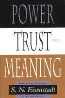 Power, Trust, and Meaning: Essays in Sociological Theory and Analysis - Heritage of Sociology Series (Paperback)