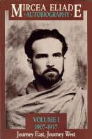 Autobiography: 1907-37 - Journey East, Journey West v. 1 (Paperback)