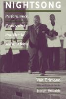 Nightsong: Performance, Power, and Practice in South Africa - Chicago Studies in Ethnomusicology CSE                (CHUP) (Hardback)