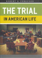 The Trial in American Life (Paperback)