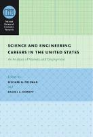Science and Engineering Careers in the United States: An Analysis of Markets and Employment - (NBER) National Bureau of Economic Research Conference Reports (CHUP) (Hardback)