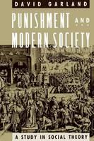 Garland: Punishment & Modern Society (Paper) (Hardback)