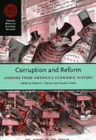 Corruption and Reform: Lessons from America's Economic History - (NBER) National Bureau of Economic Research Conference Reports (CHUP) (Paperback)