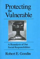 Protecting the Vulnerable: A Reanalysis of Our Social Responsibilities (Paperback)