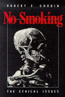No Smoking: The Ethical Issues (Paperback)