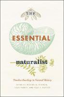 The Essential Naturalist: Timeless Readings in Natural History (Paperback)
